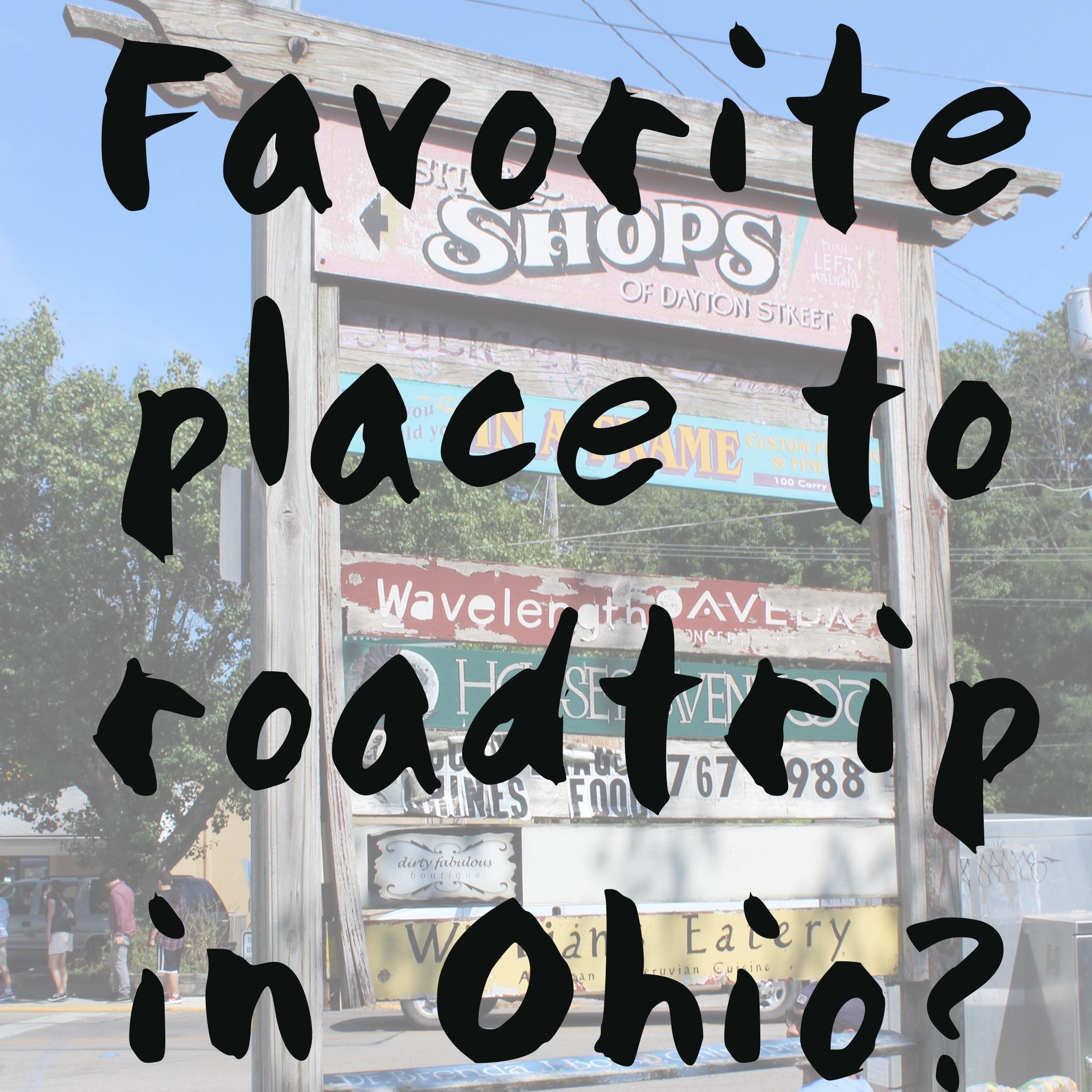 Roadtrips in Ohio