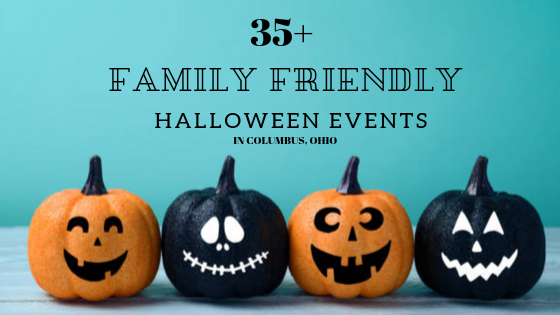 Family Friendly Halloween Events In Columbus Eat Play Cbus